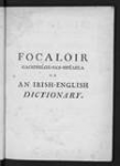 Focaloir gaoidhilge sax-Bhéarla or an Irish-English dictionary