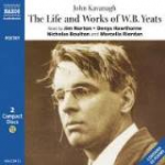 The Life and Works of W. B. Yeats