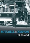 Mitchell and Kenyon in Ireland